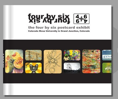 The accompanying publication to the 4x6/6x4 exhibition at Colorado Mesa University.